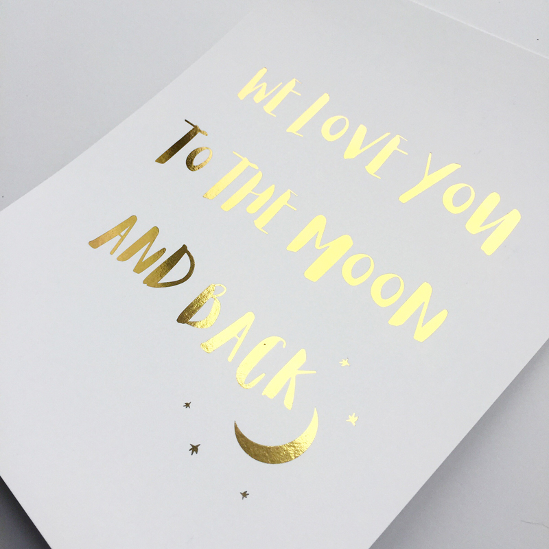 Love You to the Moon and Back - Gold Foil Art Print